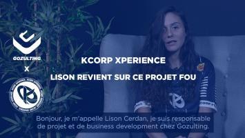 KCorp Xperience - Lison revient sur ce projet fou !